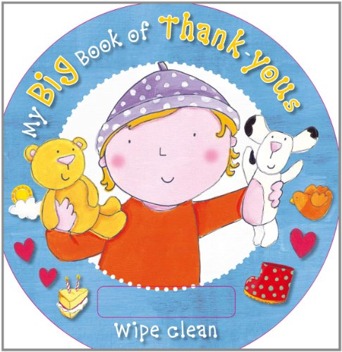 My Big Book of Thank-Yous: Wipe Clean with Pen by Siobhan Harrison