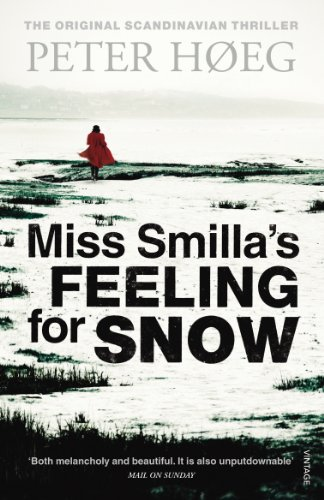 Miss Smilla's Feeling for Snow by Peter Hoeg