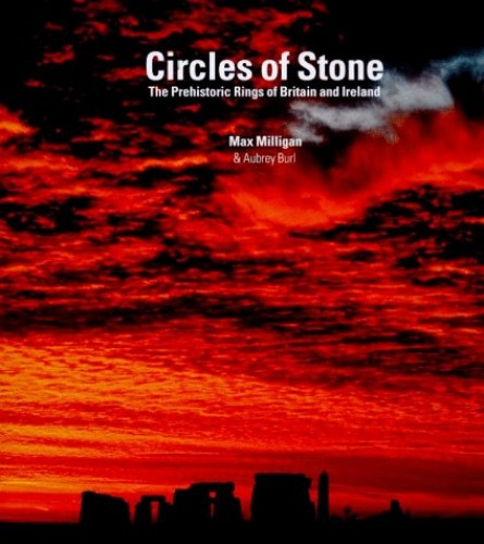 Circles of Stone by Aubrey Burl