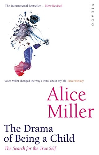 The Drama of Being a Child by Alice Miller