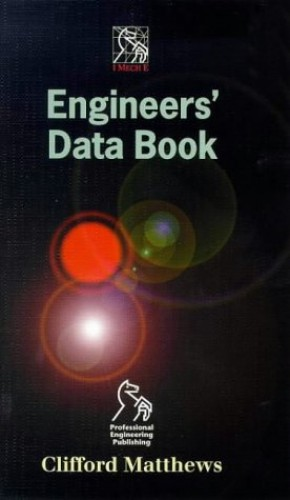 Engineers' Data Book by Dr. Clifford Matthews