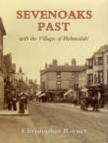 Sevenoaks Past by Christopher Rayner
