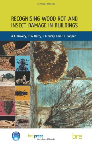 Recognising Wood Rot and Insect Damage in Buildings: (BR 453) by A. F. Bravery