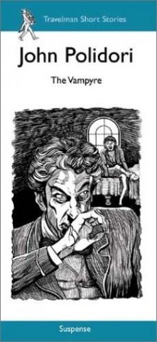 The Vampyre, The by John William Polidori