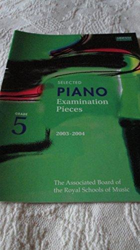 Selected Piano Examination Pieces 2003-2004: Grade 5 by Richard Jones