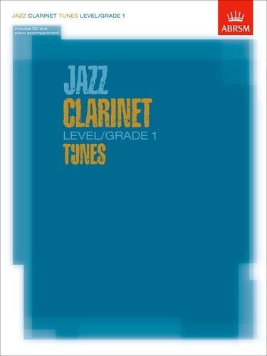 Jazz Clarinet Level/grade 1 Tunes/Part & Score & CD by ABRSM