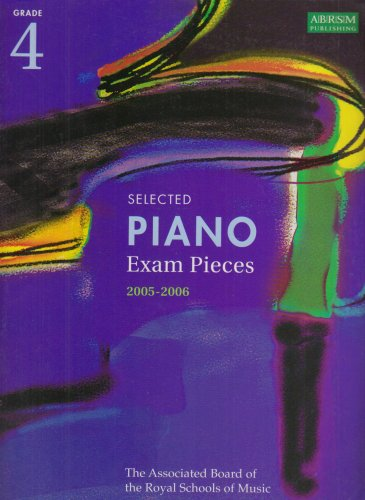 Selected Piano Examination Pieces 2005-2006: Grade 4 by