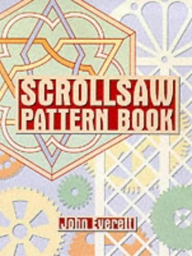 Practical Scrollsaw Patterns by John Everett