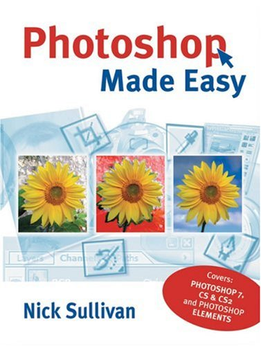 Photoshop Made Easy by Nick Sullivan