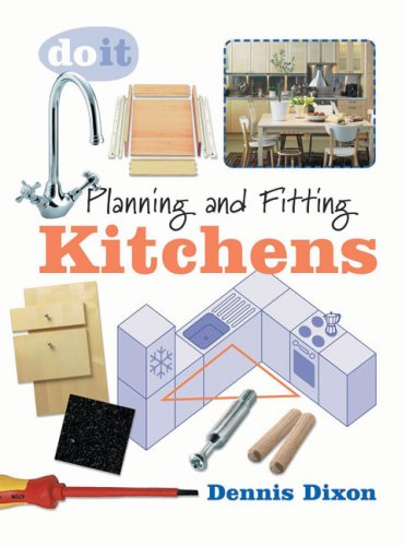 Planning and Fitting Kitchens by Dennis Dixon