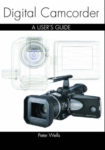 Digital Camcorder Technique by Peter Wells