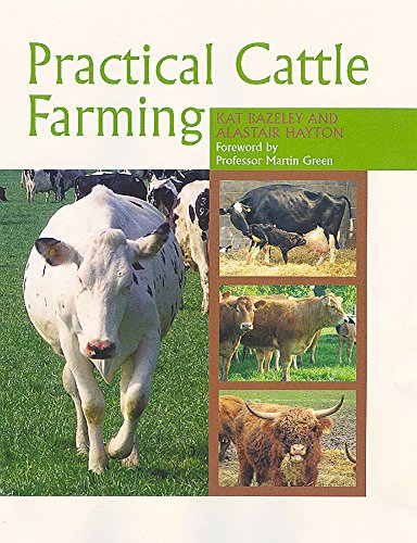 Practical Cattle Farming by Kat Bazeley