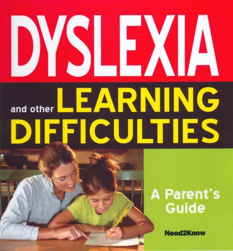 Dyslexia and Other Learning Difficulties: A Parent's Guide by Maria Chivers