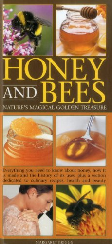Honey: and Its Many Health Benefits by Margaret Briggs