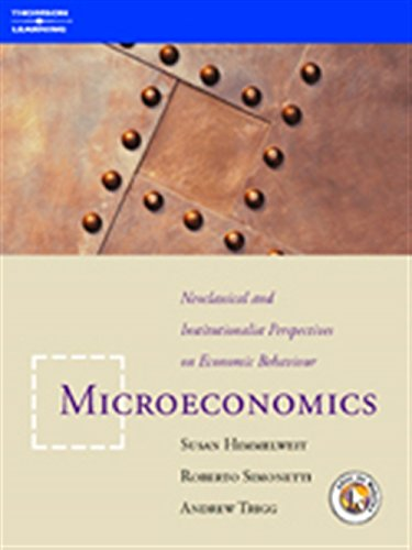 Microeconomics: Neoclassical and Institutional Perspectives on Economic Behaviour by Susan Himmelweit