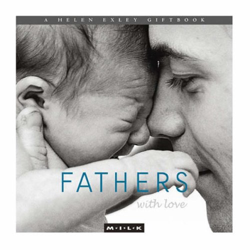 Fathers with Love by Helen Exley