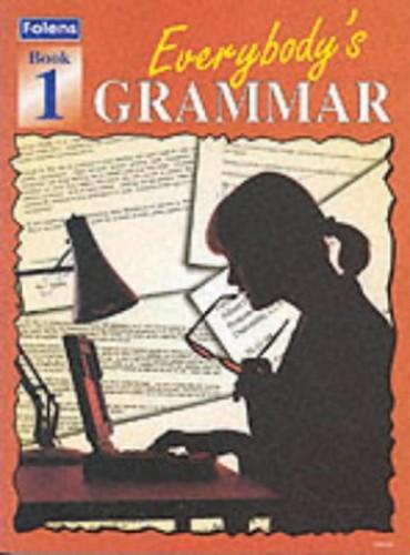 Everybody's Grammar: Bk. 1 by Mary Green