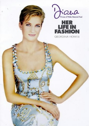 Diana: Her Life in Fashion by Georgina Howell