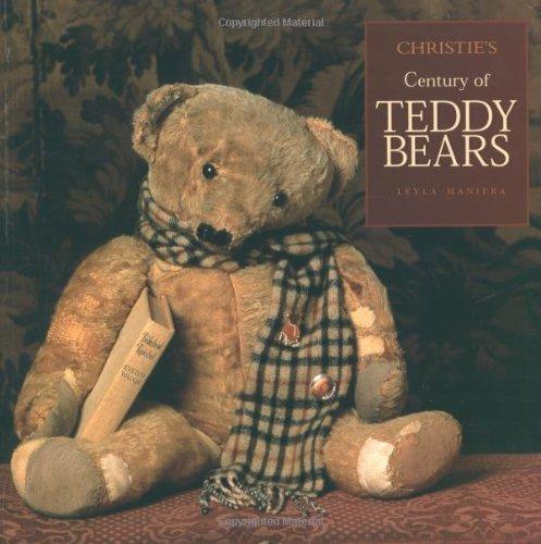 Christie's Century of Teddy Bears by Leyla Maniera