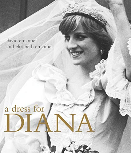 A Dress for Diana by David Emanuel