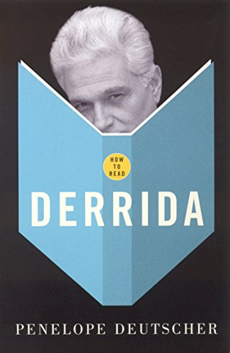 How to Read Derrida by Penelope Deutscher