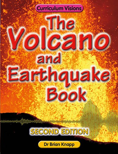 The Volcano and Earthquake Book by Brian Knapp