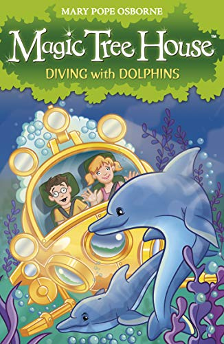 Magic Tree House 9: Diving with Dolphins by Mary Pope Osborne