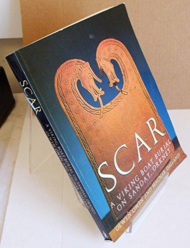 Scar: A Viking Age Boat Burial in Orkney by Olwyn Owen