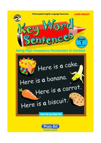 Key Word Sentences: Using High Frequency Vocabulary in Context: Year R: England/Wales Version by Mark Hill