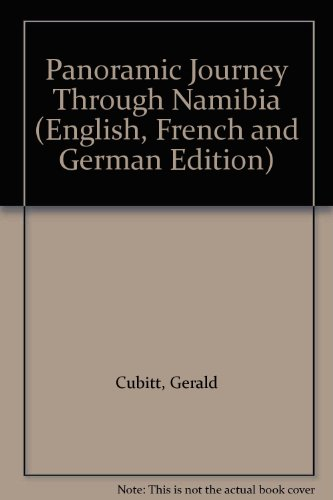 Panoramic Journey Through Namibia by Gerald Cubitt