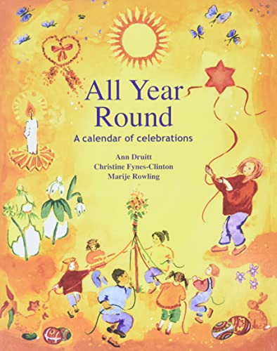 All Year Round: Calendar of Celebrations, A by Ann Druitt