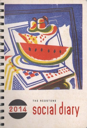 The Redstone Diary: The Social Diary: 2014 by Julian Rothenstein