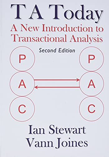 T A Today: A New Introduction to Transactional Analysis by Ian Stewart