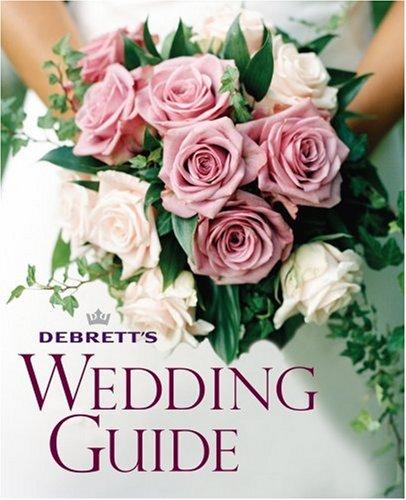 Debrett's Wedding Guide by Jacqueline Llewelyn-Bowen