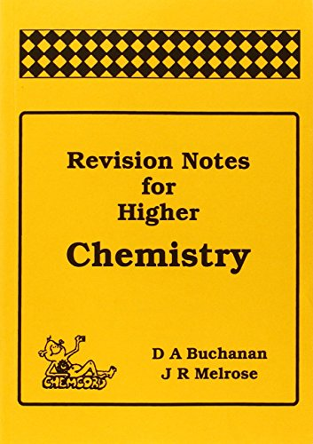 Revision Notes for Higher Chemistry by Douglas Buchanan