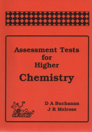 Assessment Tests for Higher Chemistry by D. A. Buchanan