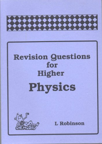 Revision Questions for Higher Physics by Lyn Robinson