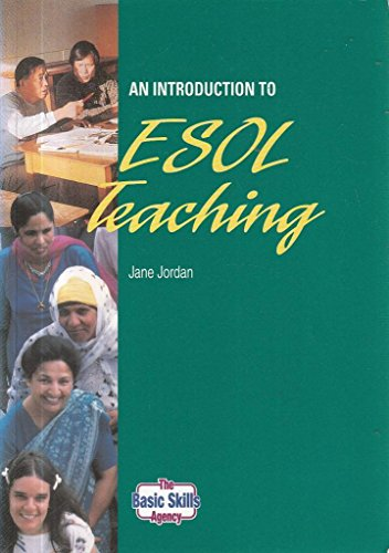An Introduction to English as a Second or Other Language Teaching by Jane Jordan