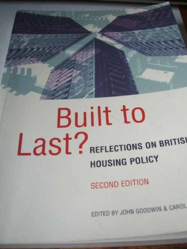 Built to Last?: Reflections on British Housing Policy by Carol Grant