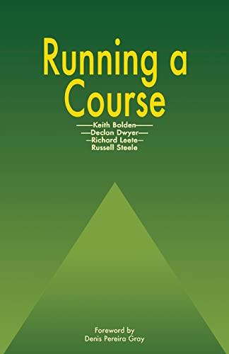 Running a Course by Keith Bolden