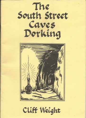 The South Street Caves Dorking by Cliff Weight
