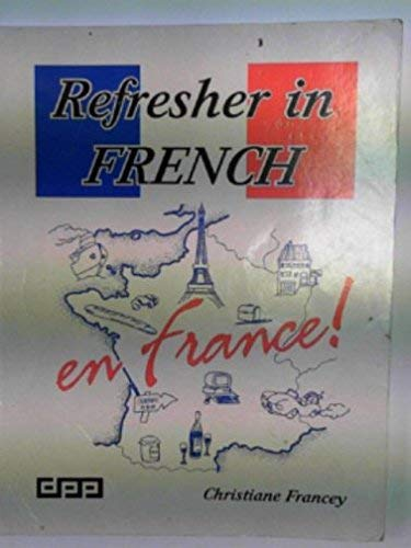 Refresher in French by C. Francey