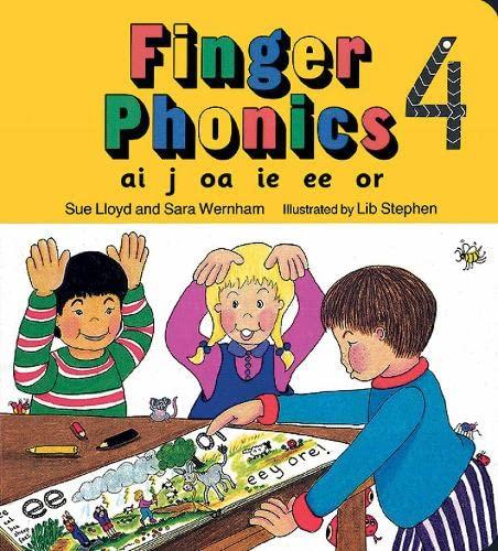 Finger Phonics: ai, j, oa, ie, ee, or by Susan M. Lloyd