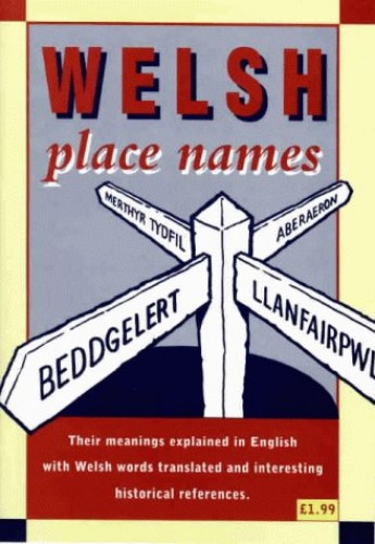 Welsh Place Names by John Jones