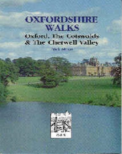 Oxfordshire Walks: Oxford, the Cotswolds and the Cherwell Valley by Nicholas Moon