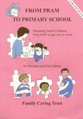 From Pram to Primary School by Mickey Quinn