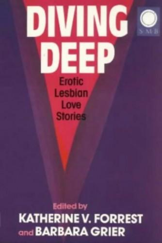 Diving Deep: Erotic Lesbian Love Stories by Katherine V. Forrest