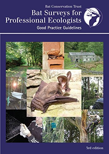Bat Survey Guidelines for Professional Ecologists: Good Practice Guidelines by