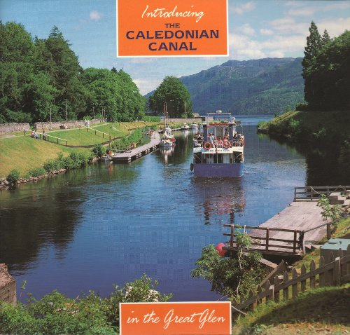 Introducing the Caledonian Canal by A.D. Cameron