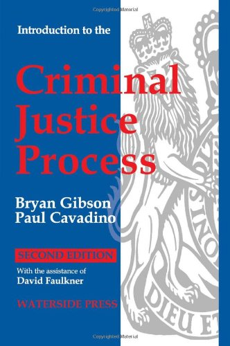 Introduction to the Criminal Justice Process by Paul Cavadino